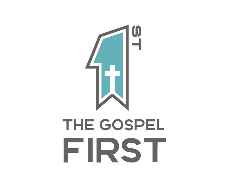 The Gospel First